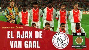 El AJAX de Van Gaal Noventa