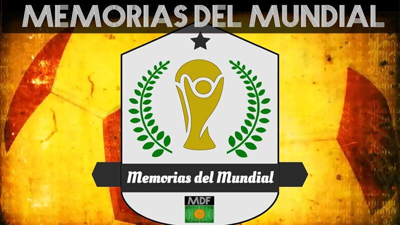 MEMORIAS DEL MUNDIAL