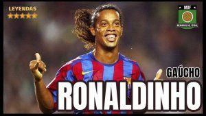 ronaldinho gaucho leyendas del futbol