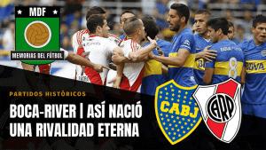 River vs Boca Rivalidad SuperClásico