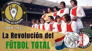 El Ajax de Cruyff Futbol Total 1970