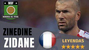 Zinedine Zidane Leyendas del Fútbol