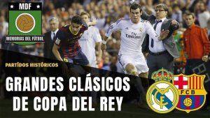 REAL MADRID BARCELONA EN COPA DEL REY