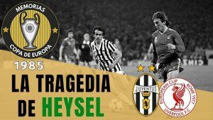 La Tragedia de Heysel 1985 Juventus Liverpool