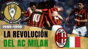 El Milan de Sacchi campeon de Europa 1989 1990