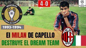 Milan 4 Barcelona 0 1994 atenas