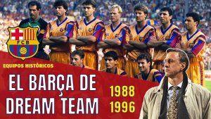 El Barça de Cruyff Dream Team