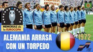 Alemania campeona Euro 1972 Bélgica