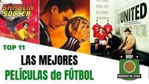 Las Mejores Películas de Fútbol