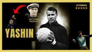 Yashin, el mejor portero de la historia