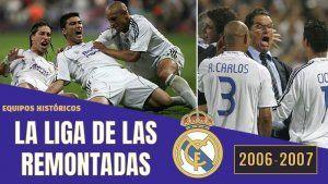 la LIGA de las REMONTADAS del Real Madrid 2006