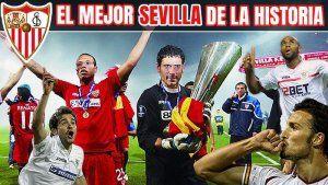 El Mejor Sevilla de la Historia