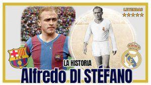 Alfredo Di Stéfano Historia