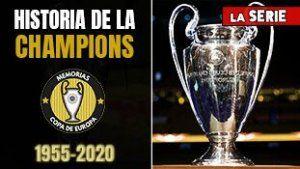 Historia de la Champions 2019-2020 League y la Copa de Europa