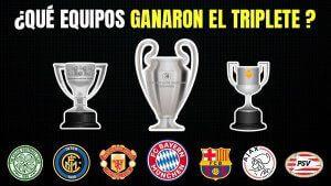 Que Equipos Ganaron el Triplete de Liga Copa y Champions
