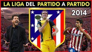 Atletico de Madrid Campeon Liga 2014